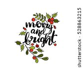 merry and bright. twigs and... | Shutterstock .eps vector #528863215