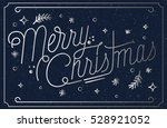 merry christmas greeting card...   Shutterstock .eps vector #528921052