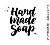 hand made soap. vector... | Shutterstock .eps vector #528965746
