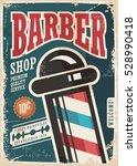 barber shop retro vector poster ... | Shutterstock .eps vector #528990418