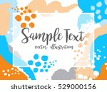 creative abstract colorful... | Shutterstock .eps vector #529000156