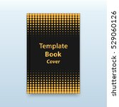 black paper book gold halftone... | Shutterstock .eps vector #529060126