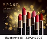 several red lipsticks placed in ... | Shutterstock .eps vector #529241308