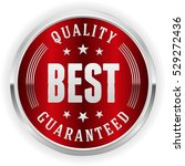 red best quality badge   button ... | Shutterstock .eps vector #529272436