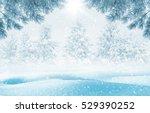 winter bright background....   Shutterstock . vector #529390252