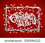 christmas sale poster with hand ... | Shutterstock .eps vector #529396222