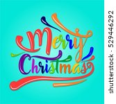 colorful typography merry... | Shutterstock .eps vector #529446292