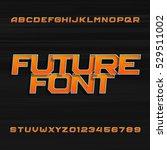 futuristic alphabet vector font....   Shutterstock .eps vector #529511002