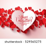 valentines greetings card... | Shutterstock .eps vector #529565275