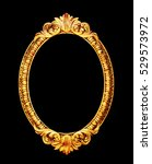 oval old mirror frame photo... | Shutterstock . vector #529573972