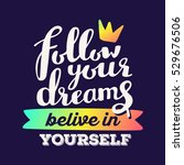 vector motivational quote.... | Shutterstock .eps vector #529676506
