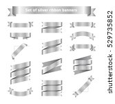 set of silver ribbon banners.... | Shutterstock .eps vector #529735852