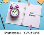 last chance  business concept