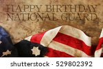 Happy Birthday National Guard. Usa Flag and Wood