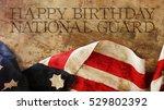 Happy Birthday National Guard. Usa Flag and Wood