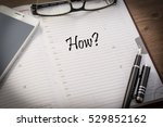 text how in a notebook  the... | Shutterstock . vector #529852162