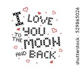 cross stitch quote  i love you... | Shutterstock .eps vector #529865026