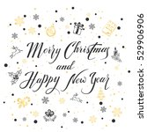 merry christmas and happy new...   Shutterstock .eps vector #529906906