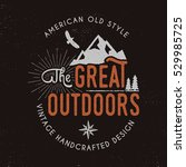 great outdoors badge and... | Shutterstock .eps vector #529985725