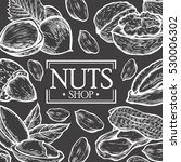 organic nuts food shop vector... | Shutterstock .eps vector #530006302