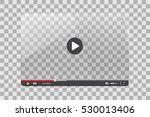video player glass illustration ... | Shutterstock .eps vector #530013406