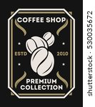 coffee logo isolated vector... | Shutterstock .eps vector #530035672