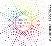 happy new year 2017 label... | Shutterstock .eps vector #530070322