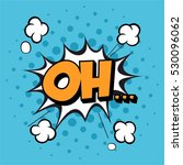 lettering oh. comic text sound... | Shutterstock .eps vector #530096062