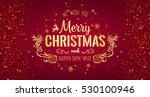 christmas and new year... | Shutterstock .eps vector #530100946