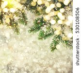 closeup of christmas tree | Shutterstock . vector #530108506