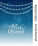 christmas lights on starry... | Shutterstock .eps vector #530119456