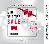 shiny winter sale banner for... | Shutterstock .eps vector #530123275
