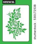stencil. rose bouquet. flower... | Shutterstock .eps vector #530172538