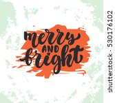 merry and bright   lettering... | Shutterstock .eps vector #530176102