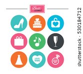 wedding  engagement icons. cake ... | Shutterstock .eps vector #530184712