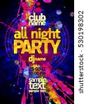 all night party poster concept  ... | Shutterstock .eps vector #530198302