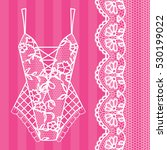 body. lingerie. lacy beautiful... | Shutterstock .eps vector #530199022