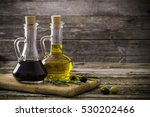 olive oil and balsamic vinegar... | Shutterstock . vector #530202466
