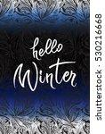 hoar frost vertical border... | Shutterstock . vector #530216668
