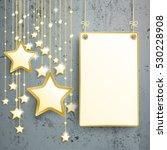 golden stars with hanging board ... | Shutterstock .eps vector #530228908