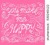 you make me happy.... | Shutterstock .eps vector #530240122