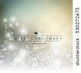 colorful happy holidays  merry... | Shutterstock .eps vector #530272675