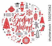 christmas and new year season... | Shutterstock .eps vector #530291062
