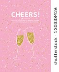 glitter champagne card with...   Shutterstock .eps vector #530338426