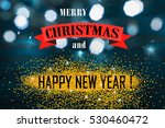 holiday greetings background  | Shutterstock . vector #530460472
