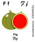 alphabet table letter f as fig | Shutterstock . vector #53049031