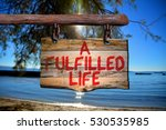 A Fulfilled Life Motivational...