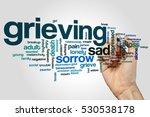 grieving word cloud concept | Shutterstock . vector #530538178