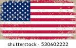 grunge usa flag.vector american ... | Shutterstock .eps vector #530602222