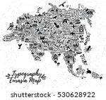 typography poster.  eurasia map.... | Shutterstock .eps vector #530628922